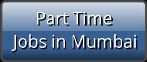 Part Time Jobs in Mumbai