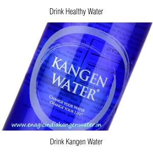 Drink Healthy Kangen Water